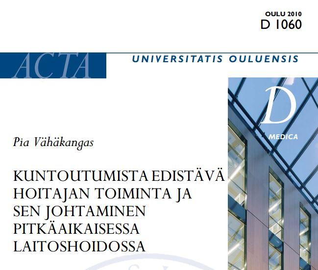 Kuntoutumista edistävä hoitajan toiminta ja sen johtaminen pitkäaikaisessa laitoshoidossa (2010)